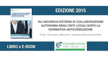 """Novità editoriale: """"Gli incarichi esterni di collaborazione autonoma negli Enti Locali dopo la normativa anticorruzione"""""""