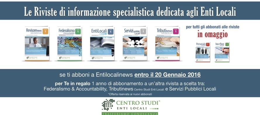 Speciale promozione: per chi si abbona a Entilocalinews entro il 20 gennaio, una rivista a scelta in omaggio