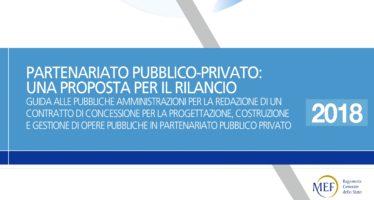 """""""Partenariato pubblico privato"""": il Mef lancia la consultazione su uno schema di contratto standard"""