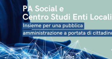 Digitalizzazione e Piano nazionale di ripresa e resilienza: PA Social e Centro Studi Enti Locali insieme per una nuova Pubblica Amministrazione a portata di cittadino